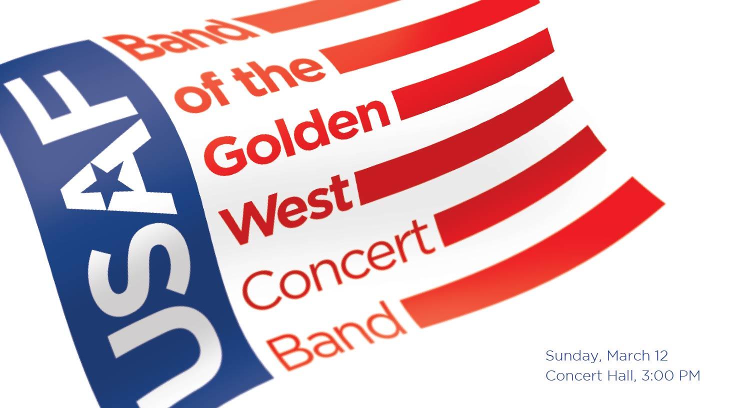 USAF Band Of The Golden West Concert Band