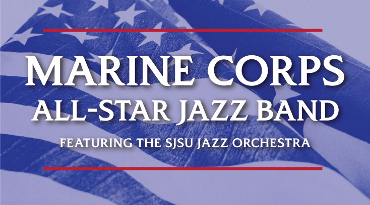 SJSU Jazz Orchestra & Marine All-Star Jazz Band Concert