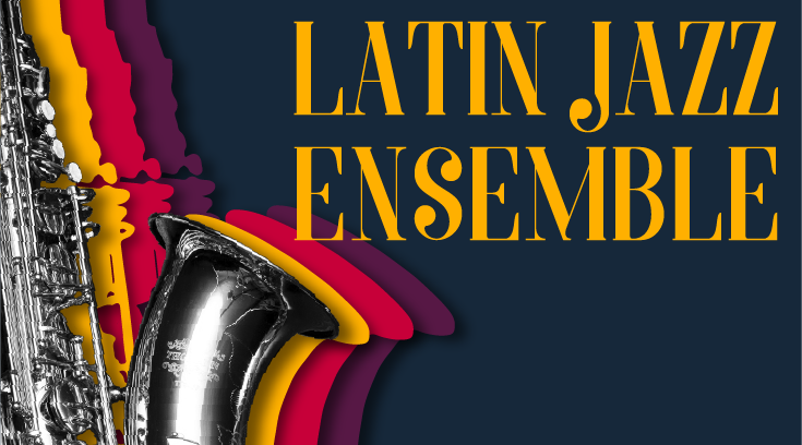 Latin Jazz Ensemble Concert