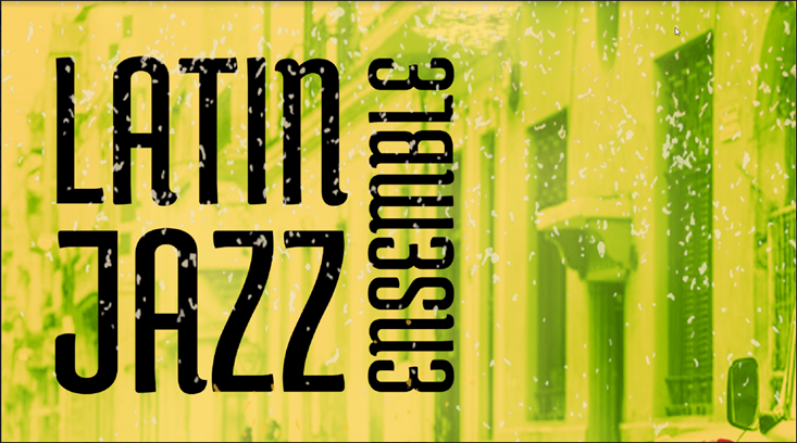 Latin Jazz Ensemble Concert