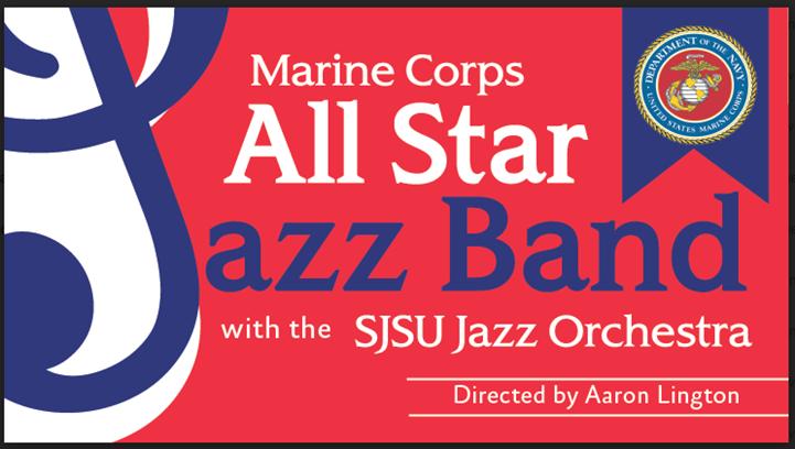 SJSU Jazz Orchestra & Marine All-Star Jazz Band Concert