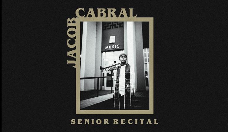 Jacob Cabral Senior Trumpet Jazz Recital