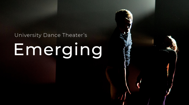 University Dance Theatre Emerging