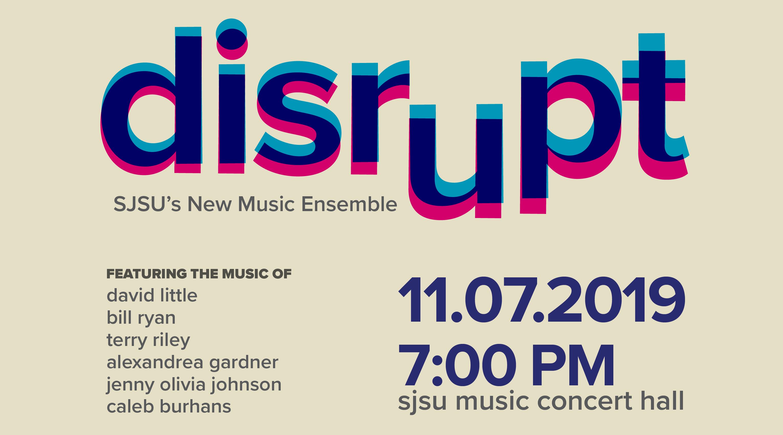 Disrupt - SJSU New Music Ensemble