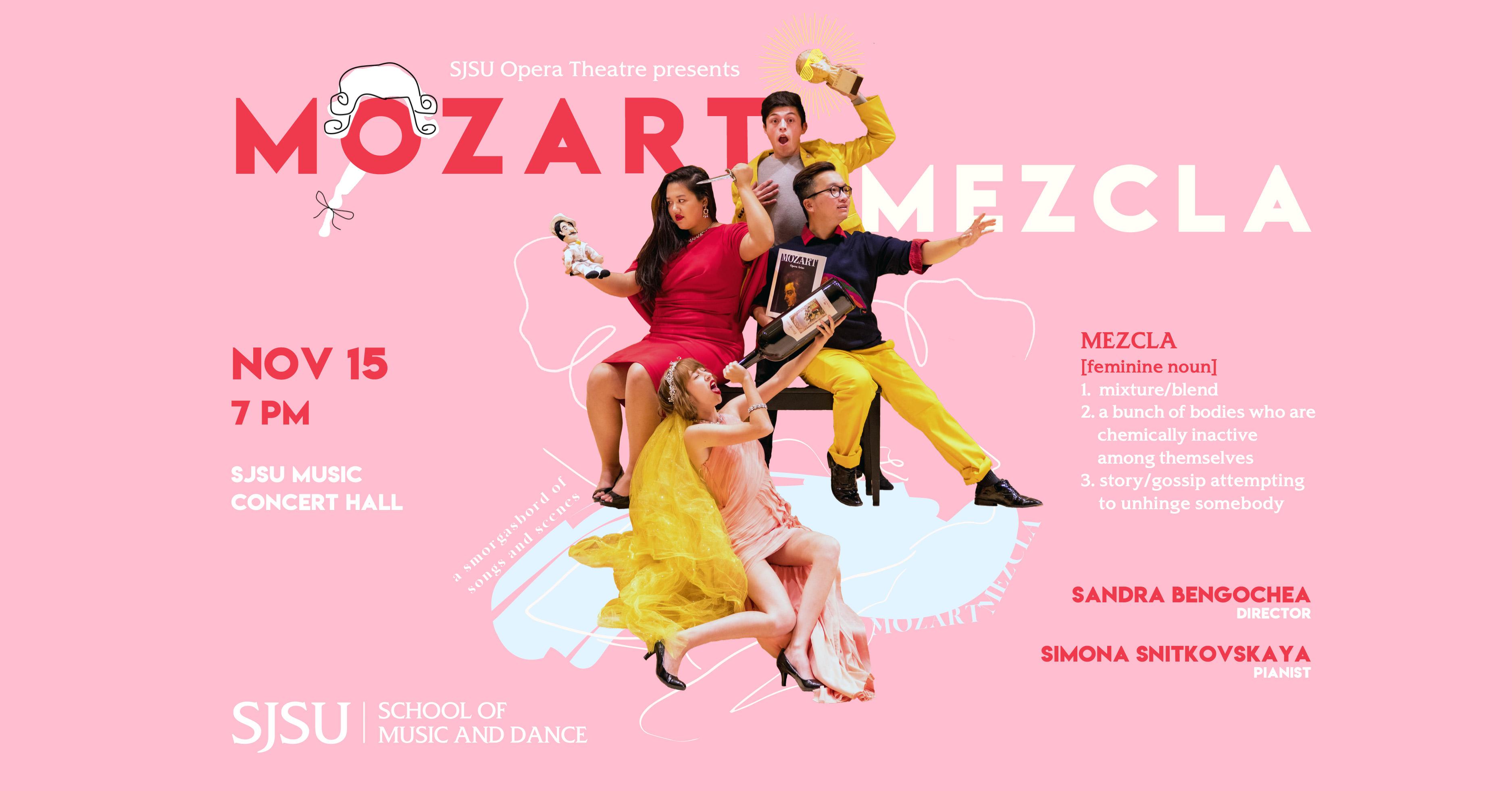 Mozart Mezcla - Opera Theatre